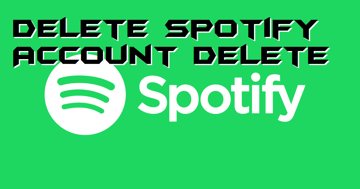 How-to-Delete-Spotify-Account-Permanently-Delete